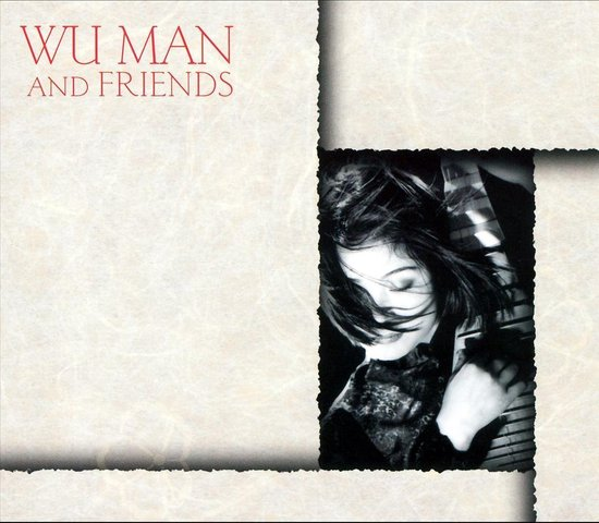 Wu Man And Friends