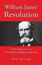 William James' Revolution