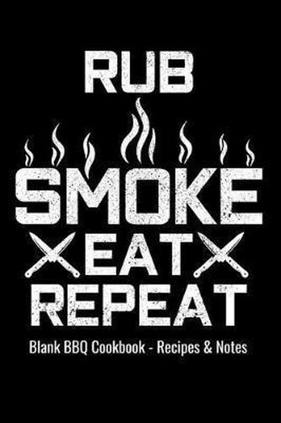 Blank BBQ Cookbook Recipes & Notes - Rub Smoke Eat Repeat