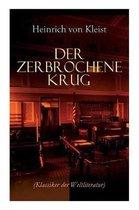 Boek cover Der zerbrochene Krug (Klassiker der Weltliteratur) van Heinrich Von Kleist