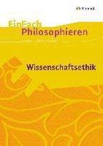 Wissenschaftsethik. EinFach Philosophieren