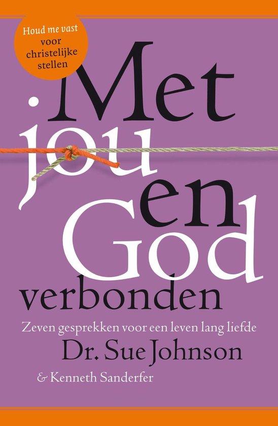 Boek cover Met jou en God verbonden van Sue Johnson (Paperback)