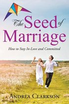 The Seed of Marriage