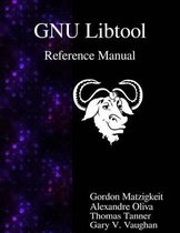 Gnu Libtool Reference Manual