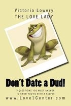 Don't Date a Dud!