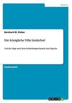 Die Konigliche Villa Linderhof