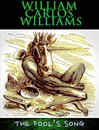 Boek cover The Fools Song van William Carlos Williams