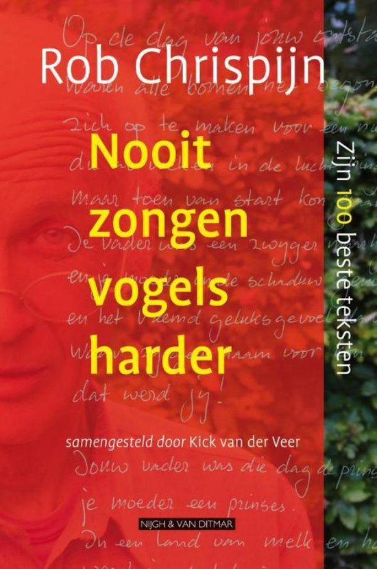 Nooit zongen vogels harder - Rob Chrispijn |