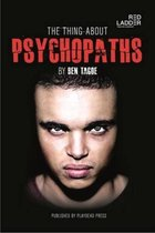 Thing About Psychopaths