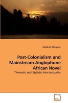 Post-Colonialism and Mainstream Anglophone African Novel