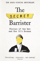 The Secret Barrister : Stories of the Law and How It's Broken