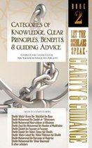 Categories of Knowledge, Clear Principles, Benefits, and Guiding Advice