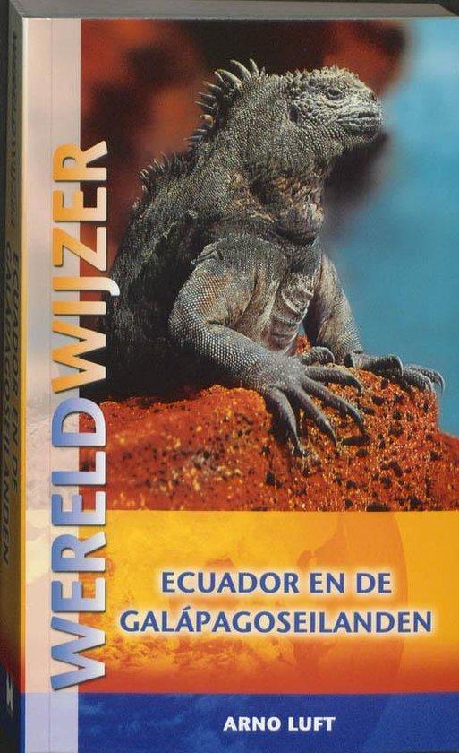 Wereldwijzer - Ecuador en de Galapagoseilanden - A. Luft   Fthsonline.com