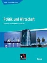 Kolleg Politik und Wirtschaft Hessen Qualifikationsphase Q3/4 Schülerbuch