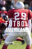 El Programa Completo de Entrenamiento de Fuerza Para Futbol Americano
