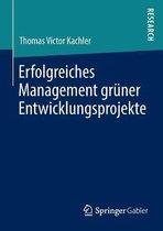 Erfolgreiches Management Gruner Entwicklungsprojekte