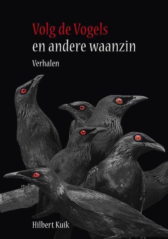 Volg de vogels - Hilbert Kuik | Fthsonline.com
