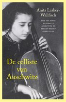 De celliste van Auschwitz