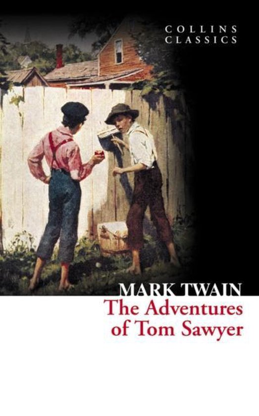 Boek cover The Adventures of Tom Sawyer (Collins Classics) van Mark Twain (Paperback)