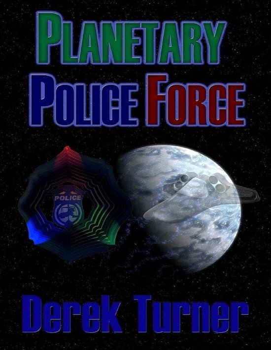 Planetary Police Force