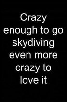 Crazy about Skydiving