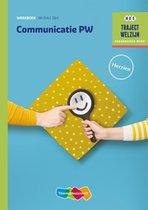 Traject welzijn Communicatie PW Niveau 3/4