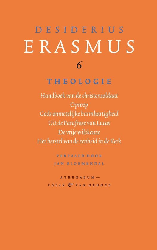 Verzameld werk van Desiderius Erasmus 6 - Theologie - Desiderius Erasmus |