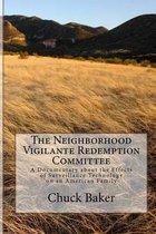 The Neighborhood Vigilante Redemption Committee