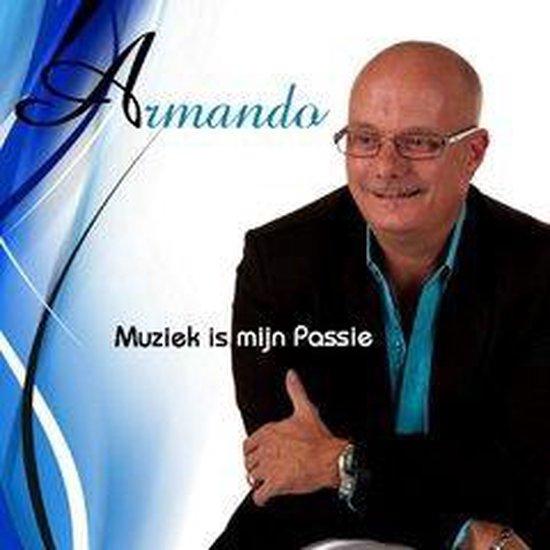 ARMANDO - Muziek is mijn passie