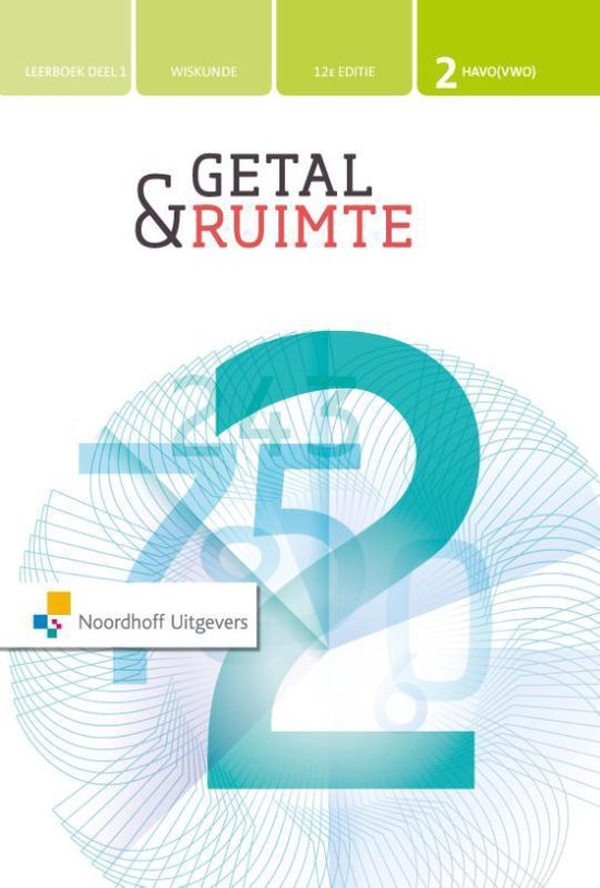 Getal & Ruimte 12e ed havo/vwo 2 leerboek deel 1 - none |