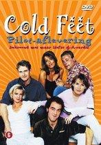 Cold Feet - Pilot