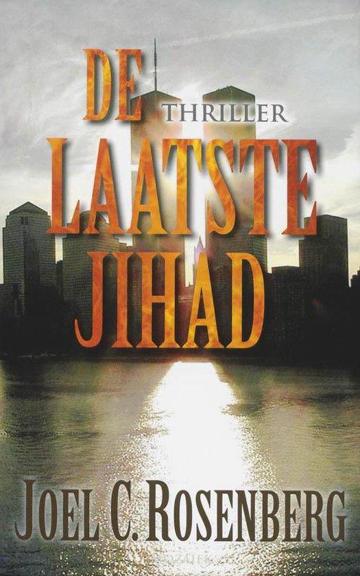De Laatste Jihad - Joel C. Rosenberg |