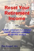Reset Your Retirement Income