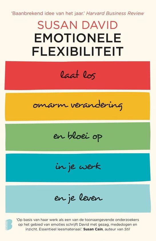 Emotionele flexibiliteit - Susan David  