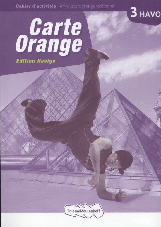 Carte orange / 3 Havo Edition navigo / deel Cahier d'activites - Marjo Knop |