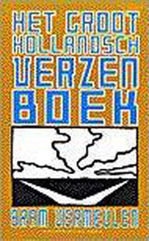 Het groot Hollandsch verzenboek - John Vermeulen |
