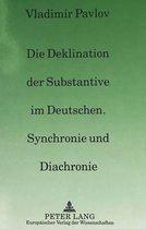 Die Deklination Der Substantive Im Deutschen, Synchronie Und Diachronie