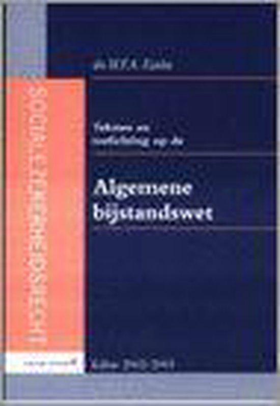 Teksten En Toelichting Op De Algemene Bijstandswet - W.F.A. Eiselin  