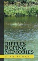 Ripples Roping Memories