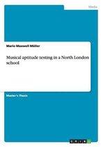 Musical Aptitude Testing in a North London School