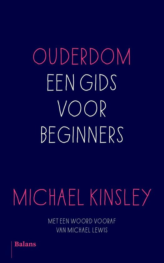 Ouderdom - Michael Kinsley  