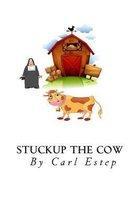 Stuckup the Cow