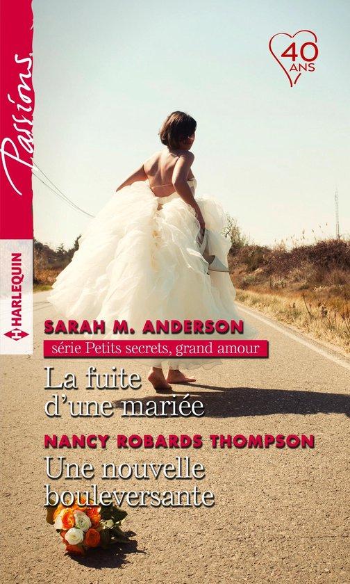 La fuite d'une mariée - Une nouvelle bouleversante