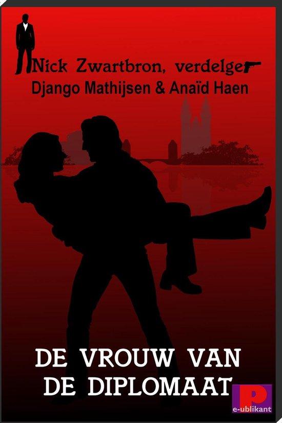 Nick Zwartbron, verdelger, De vrouw van de diplomaat - Django Mathijsen pdf epub
