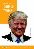 Topondernemers 4 - Denken als Donald Trump