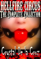 Hellfire Circus: The Complete Collection (BDSM, Erotic Romance, Paranormal)