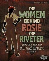 The Women Behind Rosie Riveter
