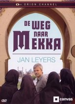 De Weg Naar Mekka - Jan Leyers