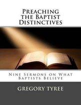 Preaching the Baptist Distinctives