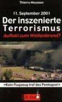 11. September. Der Inszenierte Terrorismus